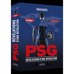 PSG – Révélations d'une...
